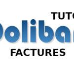 Comment bien créer vos factures dans Dolibarr